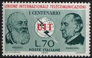 Centenario della U.I.T. - Unione Internazionale delle Telecomunicazioni - Meucci e Marconi