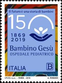 Le Eccellenze del sapere : Ospedale pediatrico Bambino Gesù - 150° Anniversario della fondazione