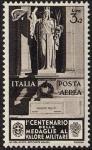 Posta Aerea - Centenario della istituzione delle Medaglie al Valor Militare - Monumento al milite ignoto