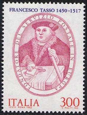 Istituzione del servizio postale in Europa da parte della famiglia Tasso - Francesco Tasso