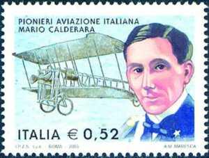 Centenario del 1° volo a motore - Pionieri dell'aviazione italiana - Mario Calderara