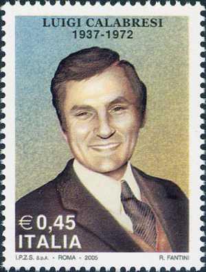 Omaggio a Luigi Calabresi , commissario di Polizia ucciso a Milano il 17 Maggio 1972