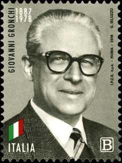 Presidenti della Repubblica : Giovanni Gronchi - 40° Anniversario della scomparsa