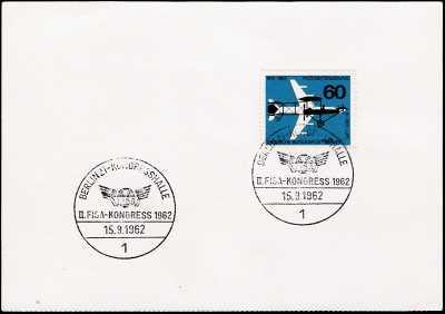 """II°  Congresso della """" Federazione Internazionale delle Società di Aerofilia """" - F.I.S.A.  - Berlino 15.09.1962"""